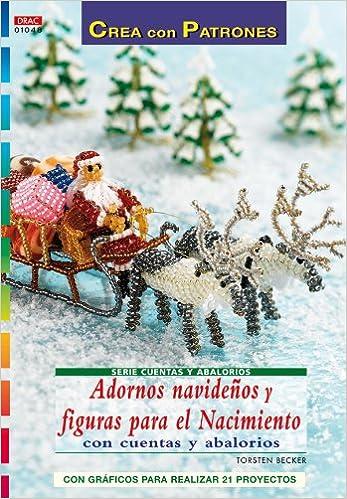 23b613e983f Adornos navidenos y figuras para el nacimiento con cuentas y abalorios   BECKER  9788498740776  Amazon.com  Books