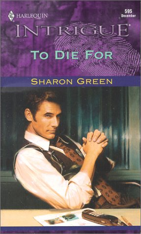 To Die For (Harlequin Intrigue, Book 595) pdf