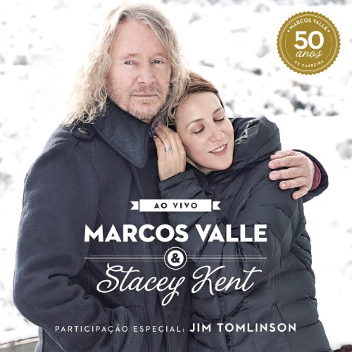 Marcos Valle & Stacey Kent: Ao...