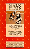 img - for Tom Sawyer Abroad and Tom Sawyer, Detective (Mark Twain Library) book / textbook / text book