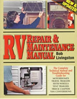 RV Repair and Maintenance Manual (RV Repair & Maintenance ... on