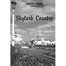 Random Threads: Skylark Country V. 2