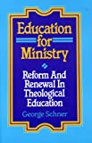 Education for Ministry, George P. Schner, 1556125666