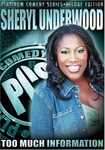 Platinum Comedy Series - Sheryl Underwood: Too Much -