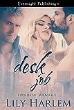 Desk Job (London Menage Book 2)