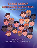 img - for Large Group Guidance Activities: A K-12 Sourcebook book / textbook / text book