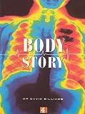 Body Story, David Williams, 0752217607