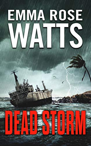 Dead Storm (The Coastal Suspense Series Book 5) -