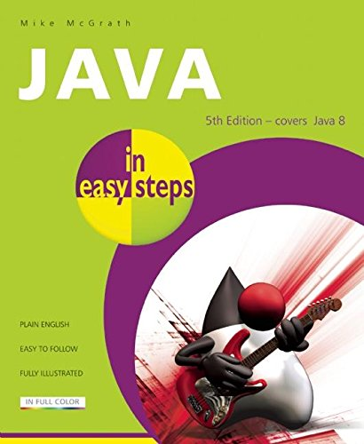 Java in easy steps: Covers Java 8 by In Easy Steps Limited