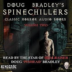 Doug Bradley's Spinechillers, Volume 2