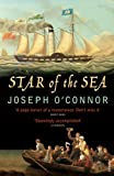 Front cover for the book Star of the Sea by Joseph O'Connor