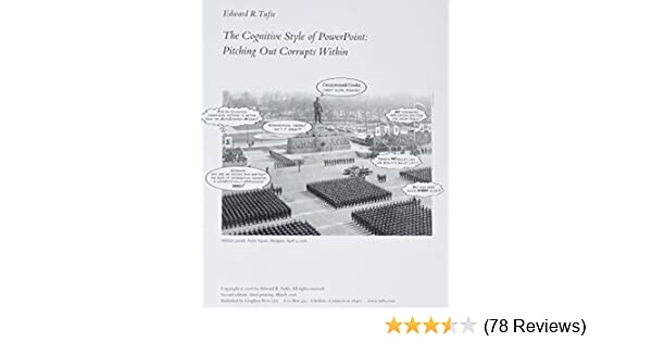 The Cognitive Style of PowerPoint: Edward R  Tufte: 9780961392154