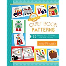 Quiet Book Patterns: 25 Easy-to-Make Activities for Your Children