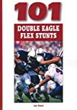 img - for 101 Double Eagle Flex Stunts book / textbook / text book