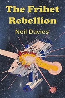 The Frihet Rebellion by [Davies, Neil]