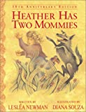 Heather Has Two Mommies, Lesleá Newman, 1555835708