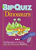 img - for Dinosaurs: 100 Questions to Answer With the Electronic Bippen (Bipquiz) book / textbook / text book
