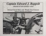 Captain Edward J. Ruppelt : Summer of the Saucers, 1952, Hall, Michael David and Connors, Wendy Ann, 0970505507