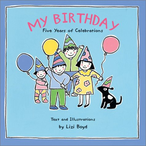 My Birthday: Five Years of Celebrations PDF