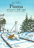 img - for Piuma Nel Paese Delle Tigri (Italian Edition) book / textbook / text book