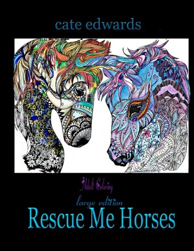 Download Rescue Me Horses: Adult Coloring (Volume 2) ebook