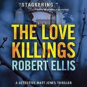 The Love Killings: Detective Matt Jones, Book 2 | Robert Ellis