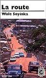 La Route par Soyinka