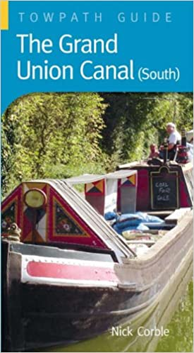 Book Grand Union Canal (South): A Towpath Guide (Towpath Guides)