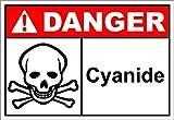 Cyanide Danger OSHA / ANSI LABEL DECAL STICKER Sticks to Any Surface 10x7