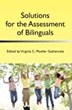 Solutions for the Assessment of Bilinguals, , 1783090146