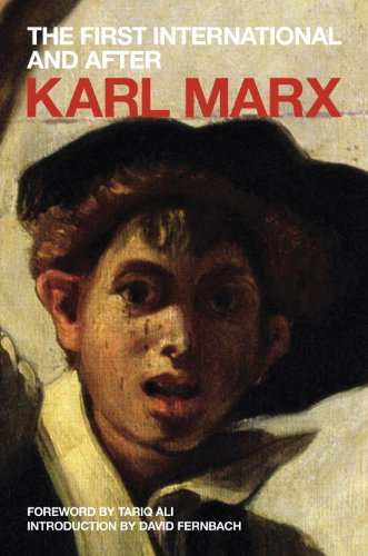3: The First International and After: Political Writings (Marx's Political Writings)