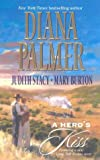 img - for A Hero's Kiss: The Founding Father/Wild West Wager/Snow Maiden book / textbook / text book