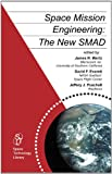 img - for Space Mission Engineering: The New SMAD (Space Technology Library, Vol. 28) book / textbook / text book