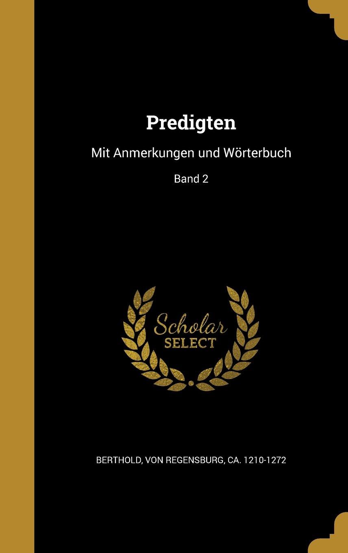 Read Online Predigten: Mit Anmerkungen Und Worterbuch; Band 2 (German Edition) Text fb2 ebook