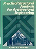 Practical Structural Analysis for Architectural Engineering