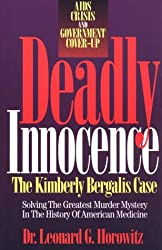 Deadly Innocence: Solving the Greatest Murder Mystery in the History of American Medicine