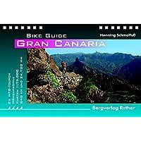Gran Canaria: 25 Mountainbike-Touren (Rother Bike Guide)