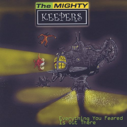 Everything You Feared Is Out There - Kicker Keepers