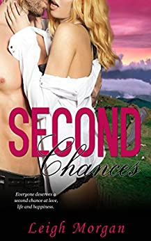 Second Chances by [Morgan, Leigh]