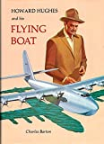 img - for Howard Hughes and His Flying Boat book / textbook / text book