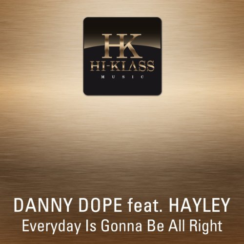 Right (Brazilian Man Extended): Danny Dope Feat. Hayley: MP3 Downloads