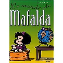 MAFALDA T05: LE MONDE DE MAFALDA