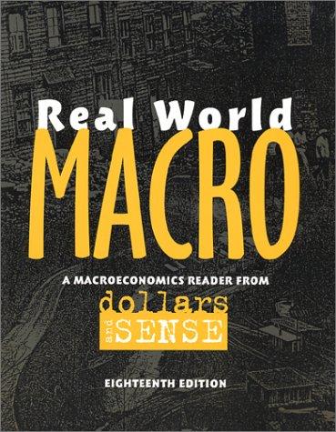 Real World Macro: A Macroeconomics Reader From Dollars & Sense