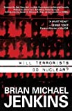img - for Will Terrorists Go Nuclear? Hardcover   September 23, 2008 book / textbook / text book