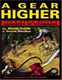 A Gear Higher, Keith Code and David Gordon, 0965045005