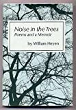 Noise in the Trees, William Heyen, 0814907393