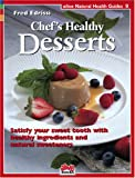 Chef's Healthy Desserts, Fred Edrissi, 1553120124