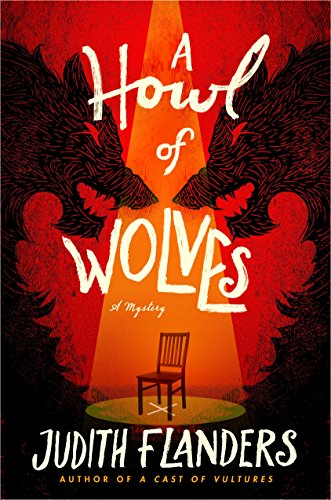 A Howl of Wolves: A Mystery (Sam Clair) by [Flanders, Judith]