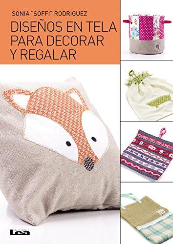 disenos-en-tela-para-decorar-y-regalar-spanish-edition