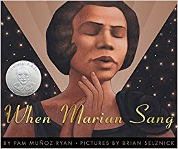 When Marian Sang The True Recital Of Marian Anderson Pam Munoz
